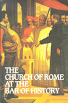 cover_thechurchofromeatthebarofhistory